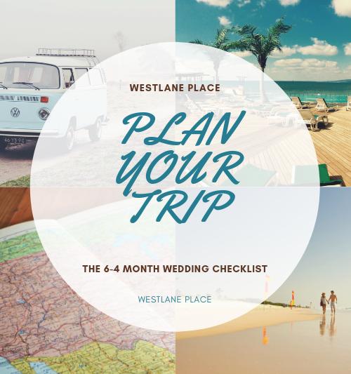 6 – 4 Months - Wedding Checklist - Westlane Place